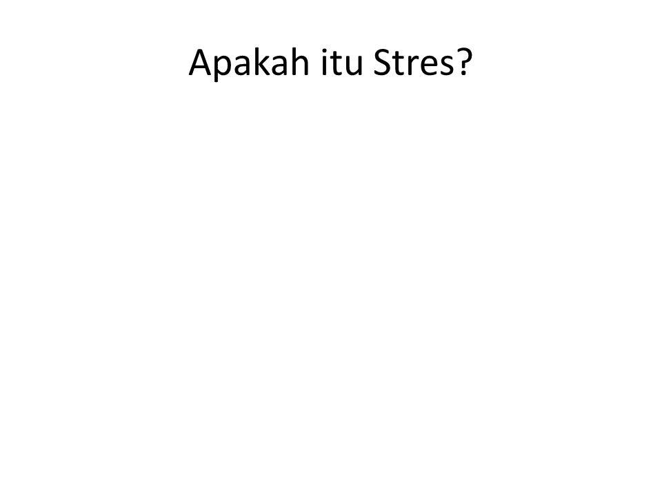 Apakah itu Stres?