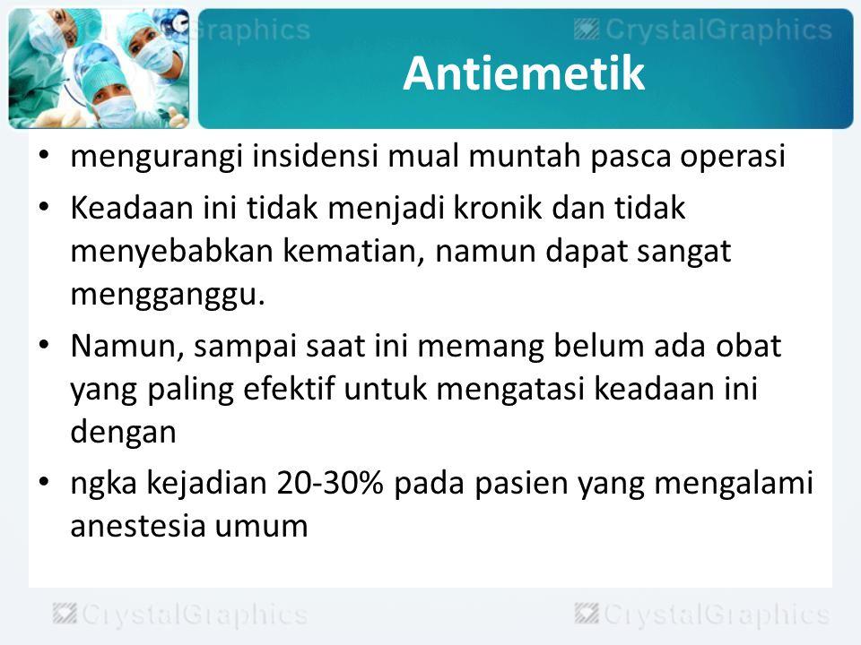 Antiemetik Benzodiazepin.Contoh: midazolam.
