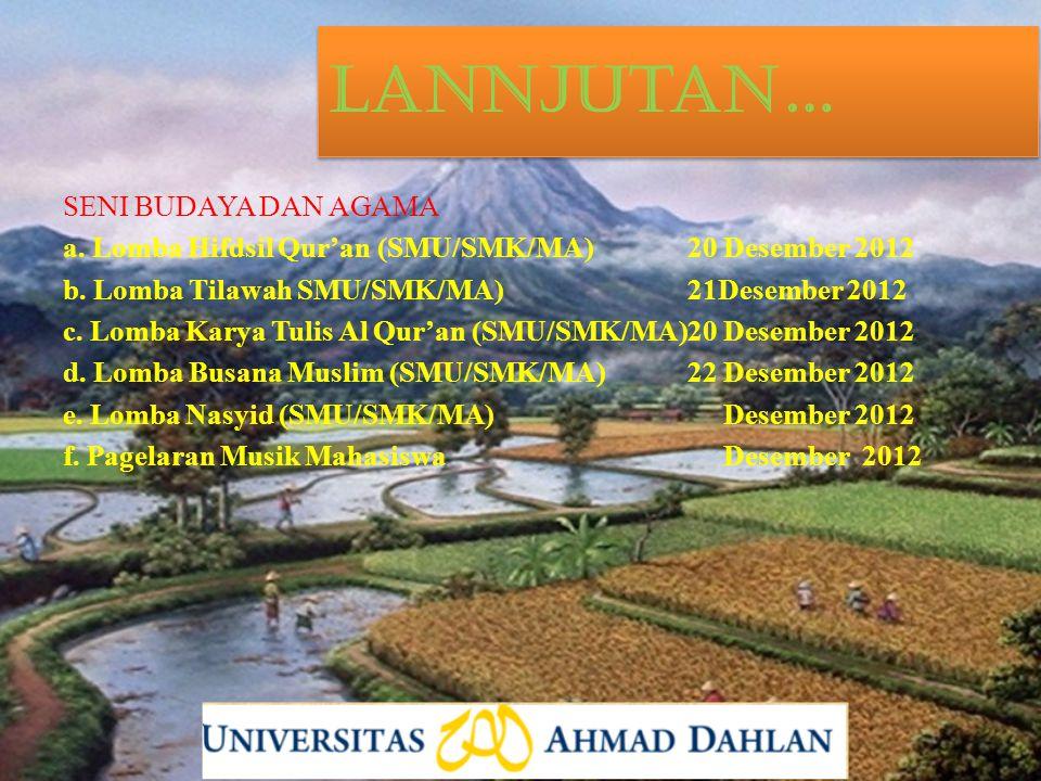 SENI BUDAYA DAN AGAMA a. Lomba Hifdsil Qur'an (SMU/SMK/MA)20 Desember 2012 b.