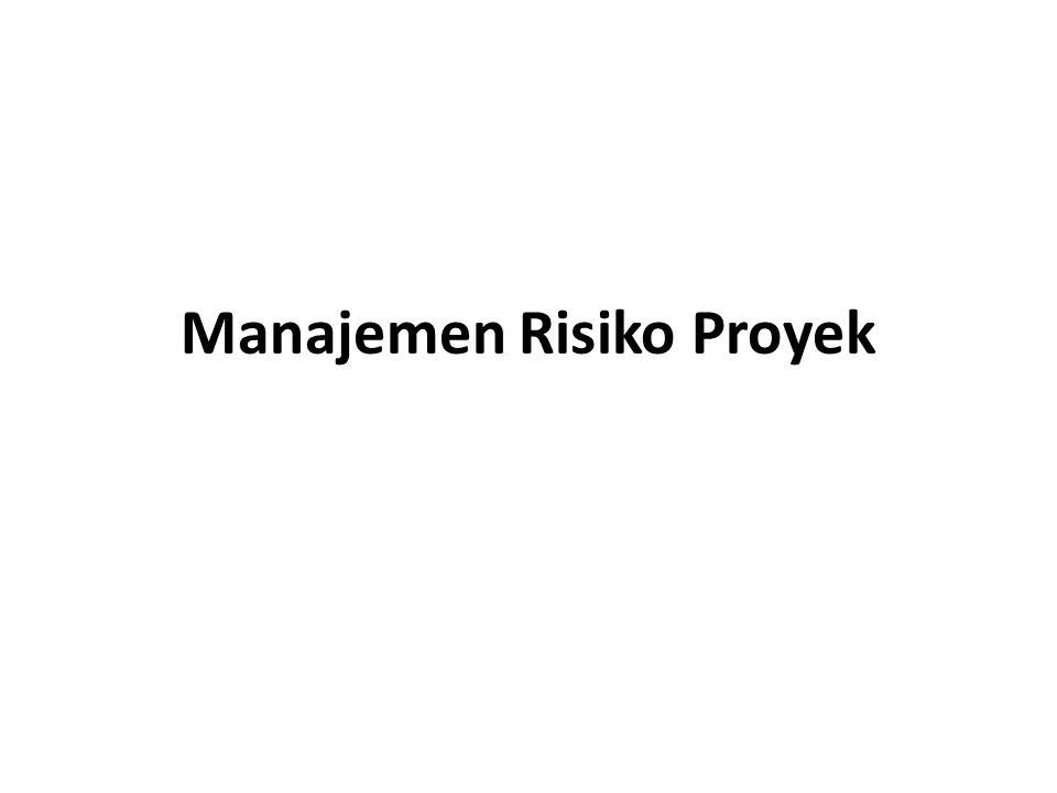 Faktor Risiko umum (Kathy Schwalbe) Faktor2 Risiko –Kurangnya komitmen dari top management terhadap proyek.
