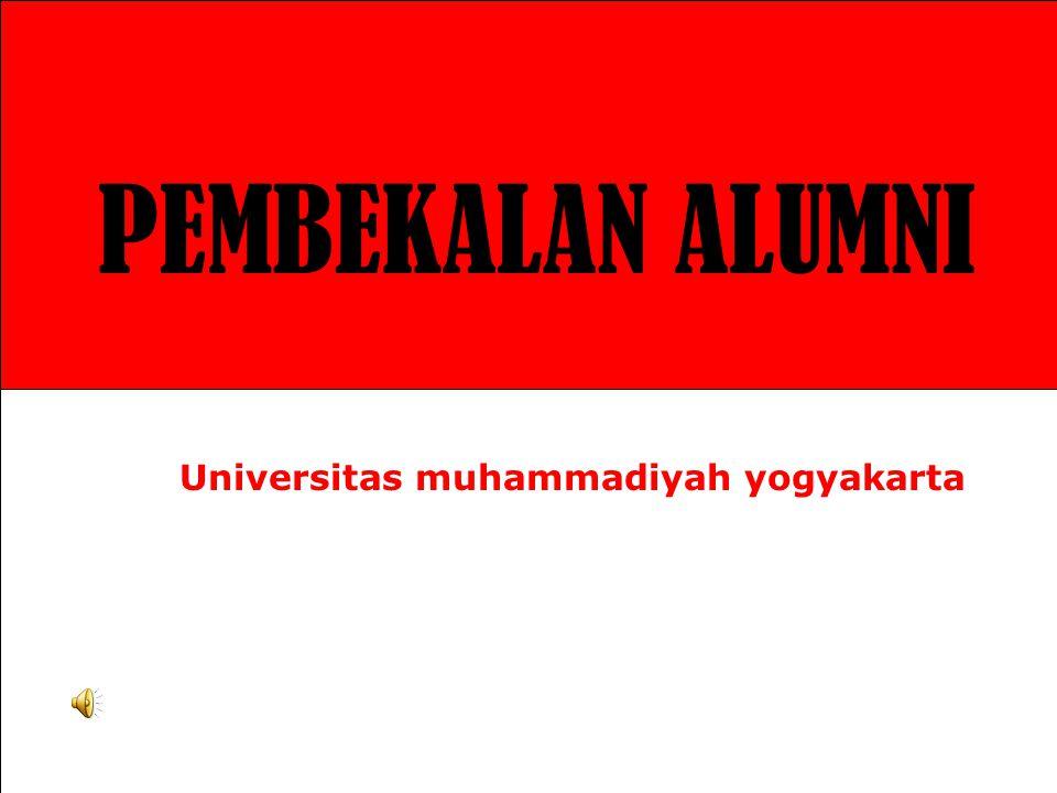 PEMBEKALAN ALUMNI Universitas muhammadiyah yogyakarta