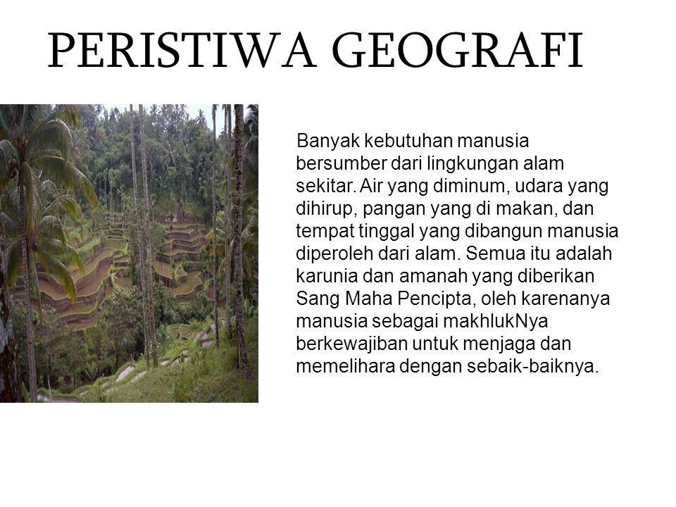 Kesimpulan 1.Geografi adalah ilmu yang mempelajari dan menggambarkan keadaan bumi dan segala sesuatu yang ada di atasnya.