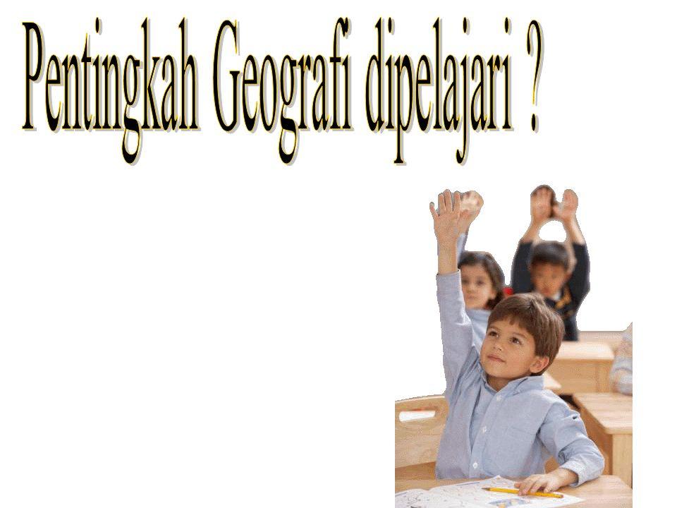 Tujuan Geografi 1.Membekali peserta didik dengan pengetahuan geografi yang berguna dalam kehidupan masyarakat.