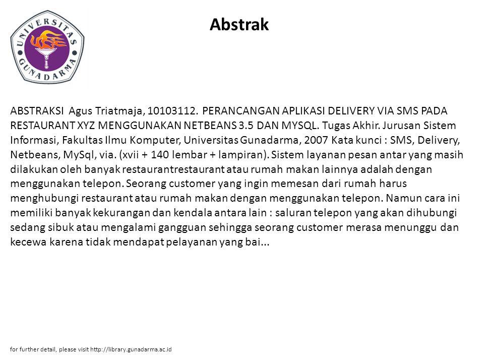Abstrak ABSTRAKSI Agus Triatmaja, 10103112.