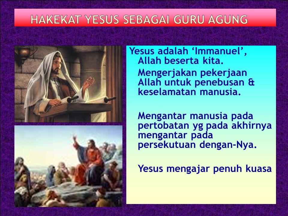 Yesus adalah 'Immanuel', Allah beserta kita.