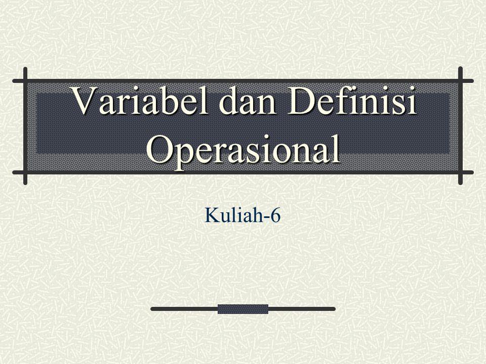 Variabel dan Definisi Operasional Kuliah-6