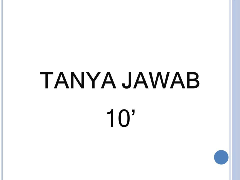 TANYA JAWAB 10'