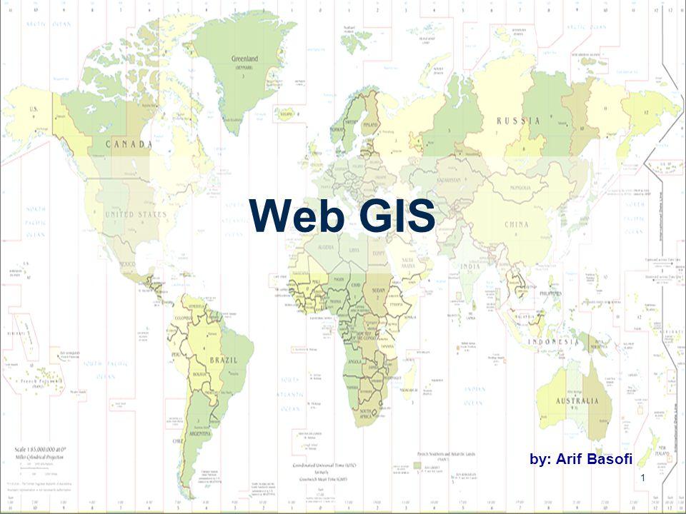 12 Software Web GIS Commercial Map Server Commercial Map Server - Internet Map Server dari ESRI ArcIMS - Internet Map Server dari ESRI - web mapping support asp and asp.net AspMap - web mapping support asp and asp.net - map server dari AutoDesk MapGuide - map server dari AutoDesk Demis Dll.