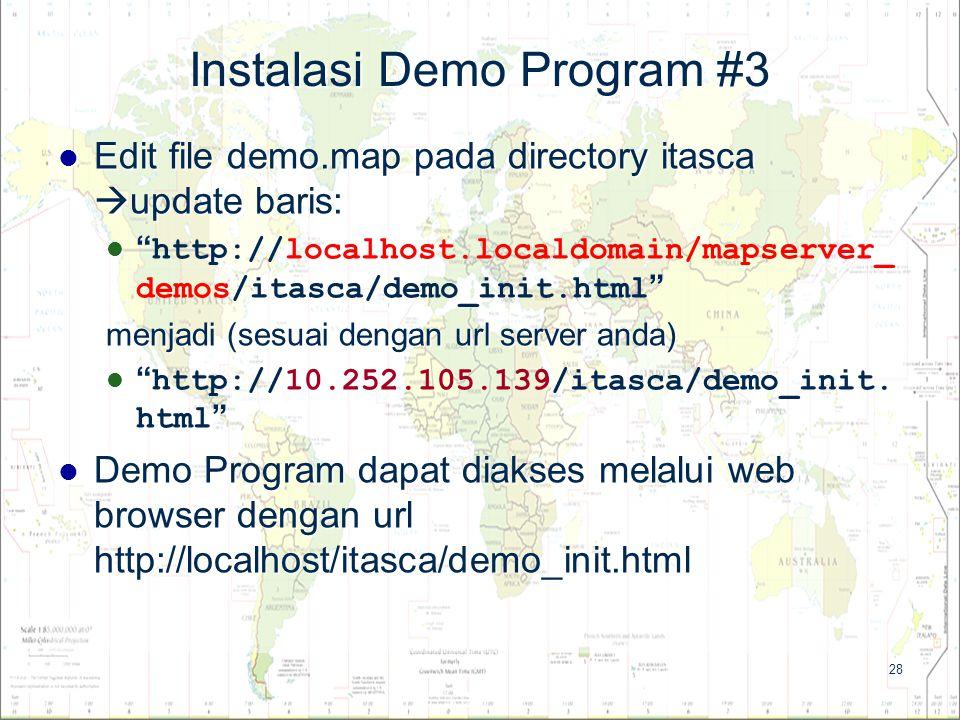 """28 Instalasi Demo Program #3 Edit file demo.map pada directory itasca  update baris: Edit file demo.map pada directory itasca  update baris: """" """" """" h"""
