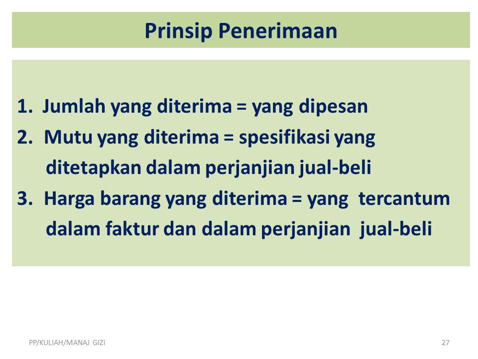 Prinsip Penerimaan 1.