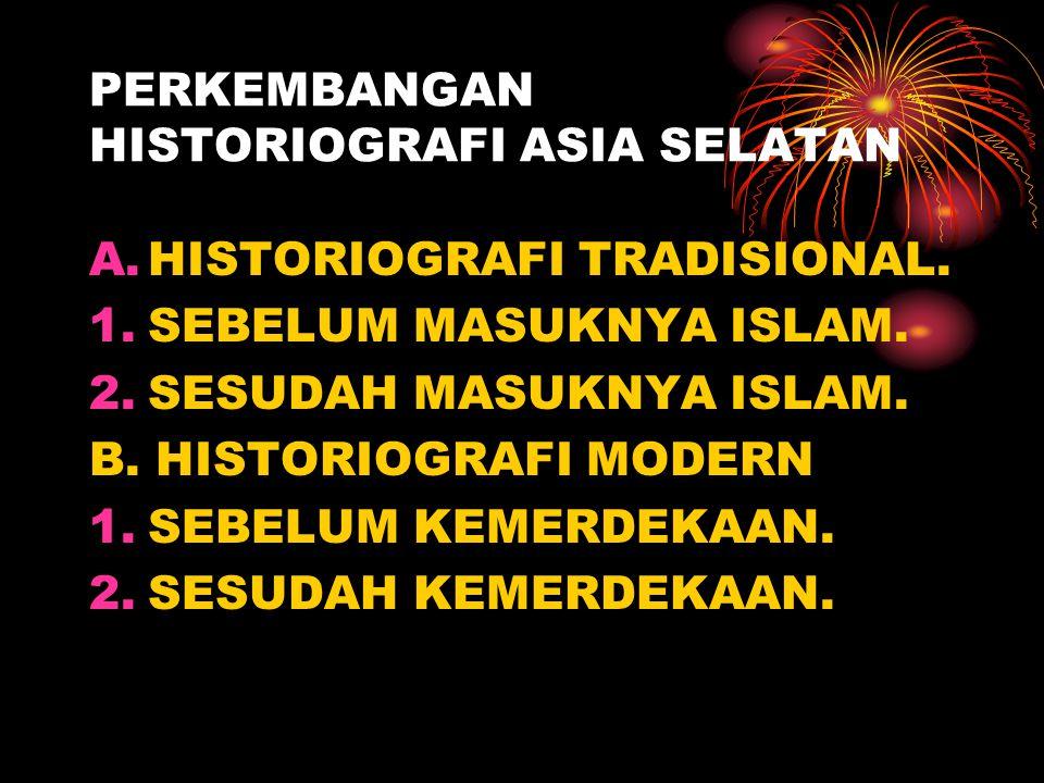 PERTEMUAN KESEBELAS PERKEMBANGAN HISTORIOGRAFI ASIA SELATAN.