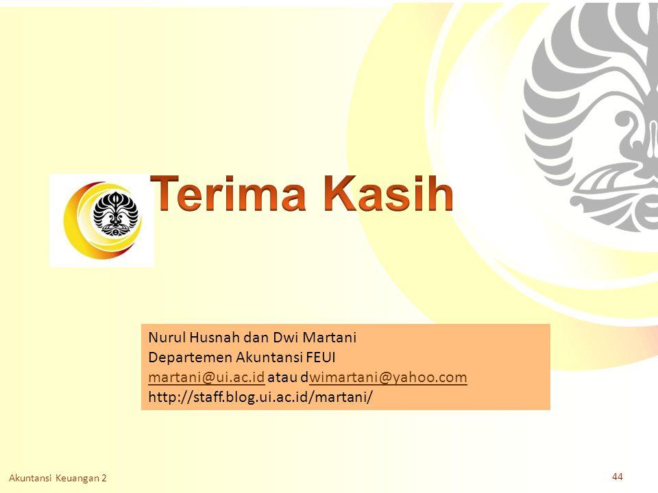 Slide OCW Universitas Indonesia Oleh : Nurul Husnah dan Dwi Martani Departemen Akuntansi FEUI Nurul Husnah dan Dwi Martani Departemen Akuntansi FEUI m