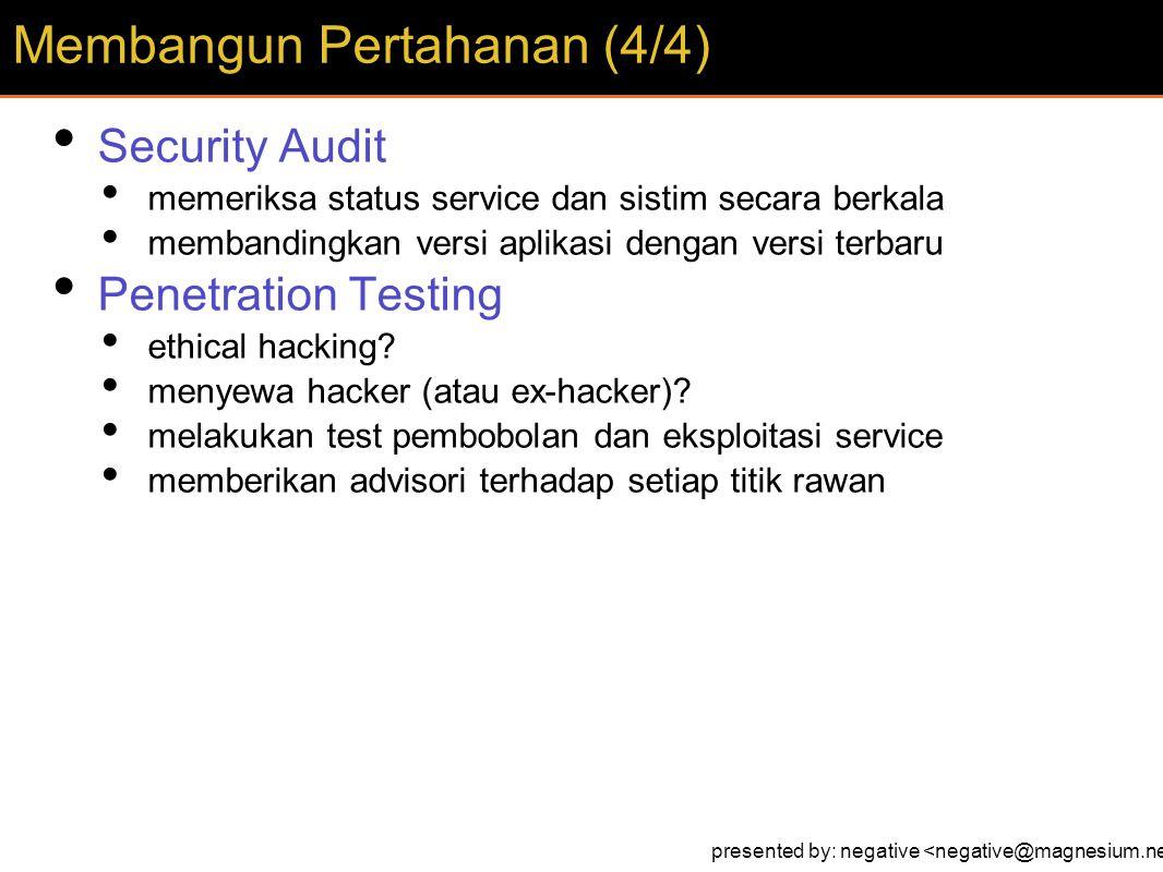 Security Audit memeriksa status service dan sistim secara berkala membandingkan versi aplikasi dengan versi terbaru Penetration Testing ethical hacking.
