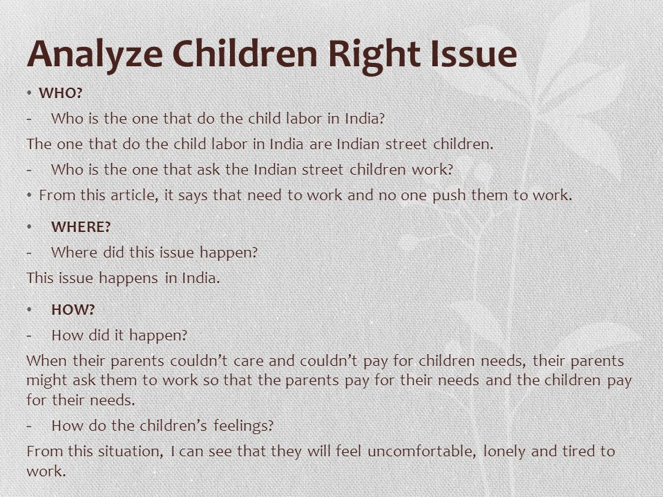 Analyze Children Right Issue WHO.- Who is the one that do the child labor in India.