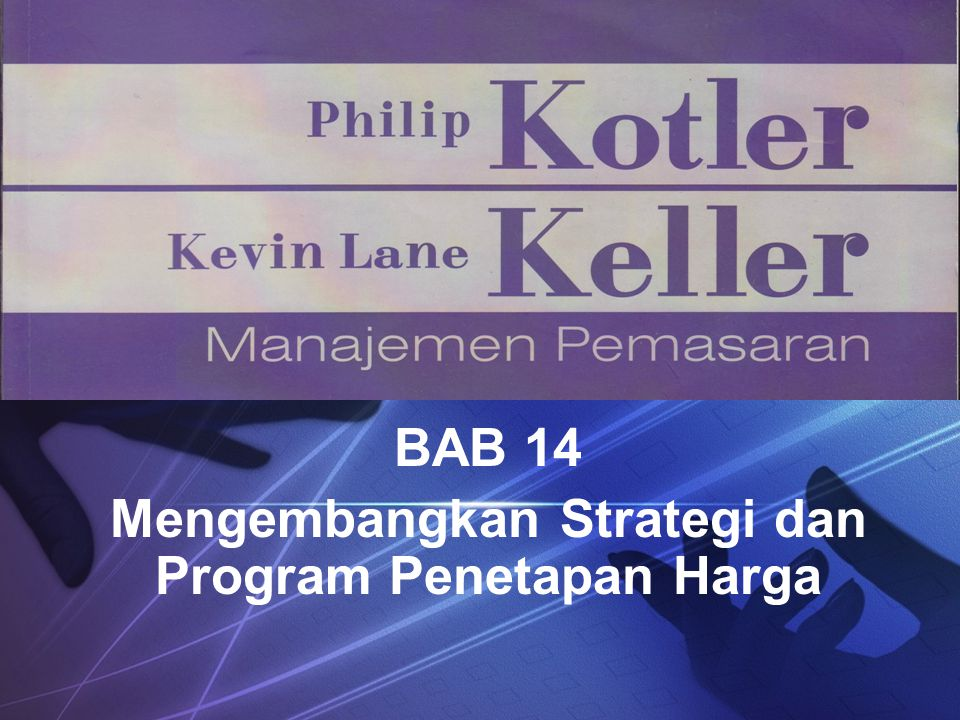 LOGO BAB 14 Mengembangkan Strategi dan Program Penetapan Harga