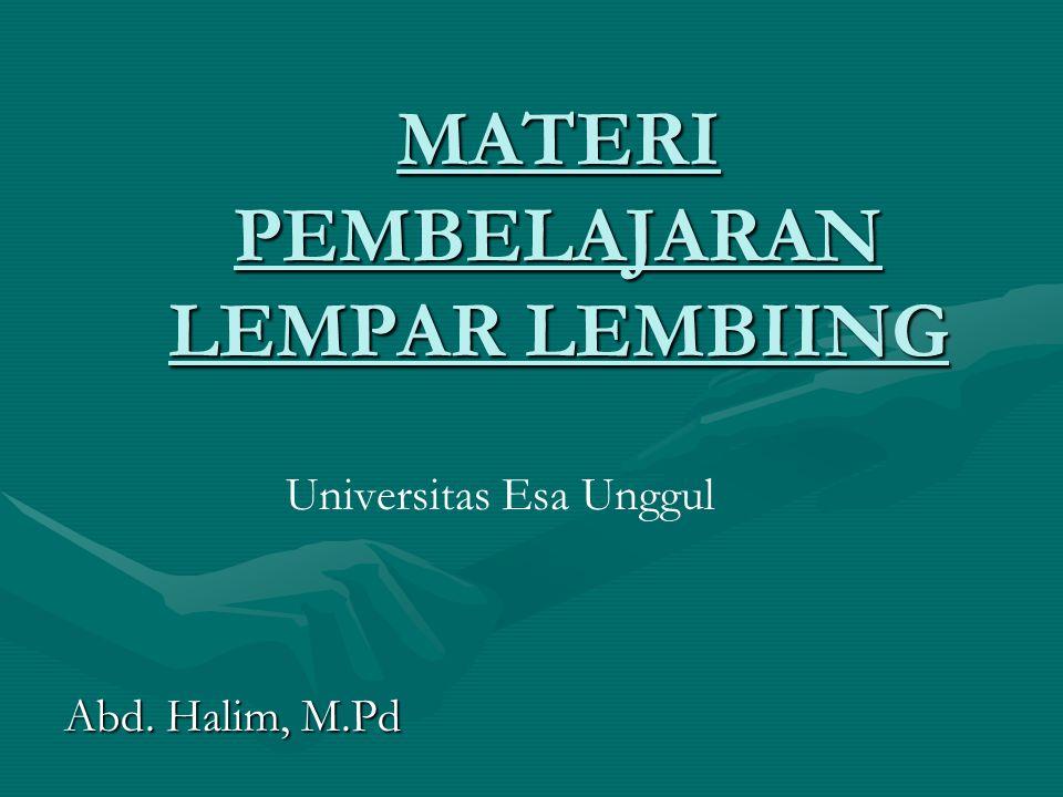 MATERI PEMBELAJARAN LEMPAR LEMBIING Abd. Halim, M.Pd Universitas Esa Unggul