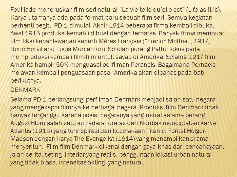 SWEDIA Di tahun 1912 Swedia tiba-tiba memulai memproduksi film yang inovatif nan unik.