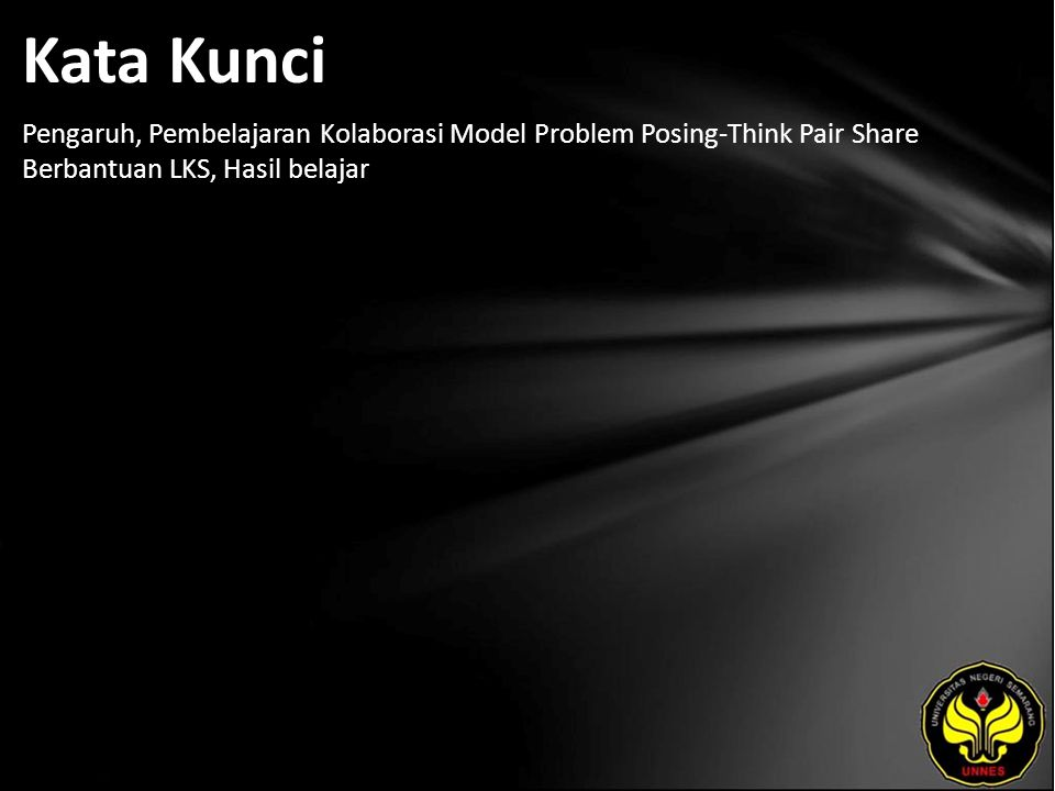 Kata Kunci Pengaruh, Pembelajaran Kolaborasi Model Problem Posing-Think Pair Share Berbantuan LKS, Hasil belajar