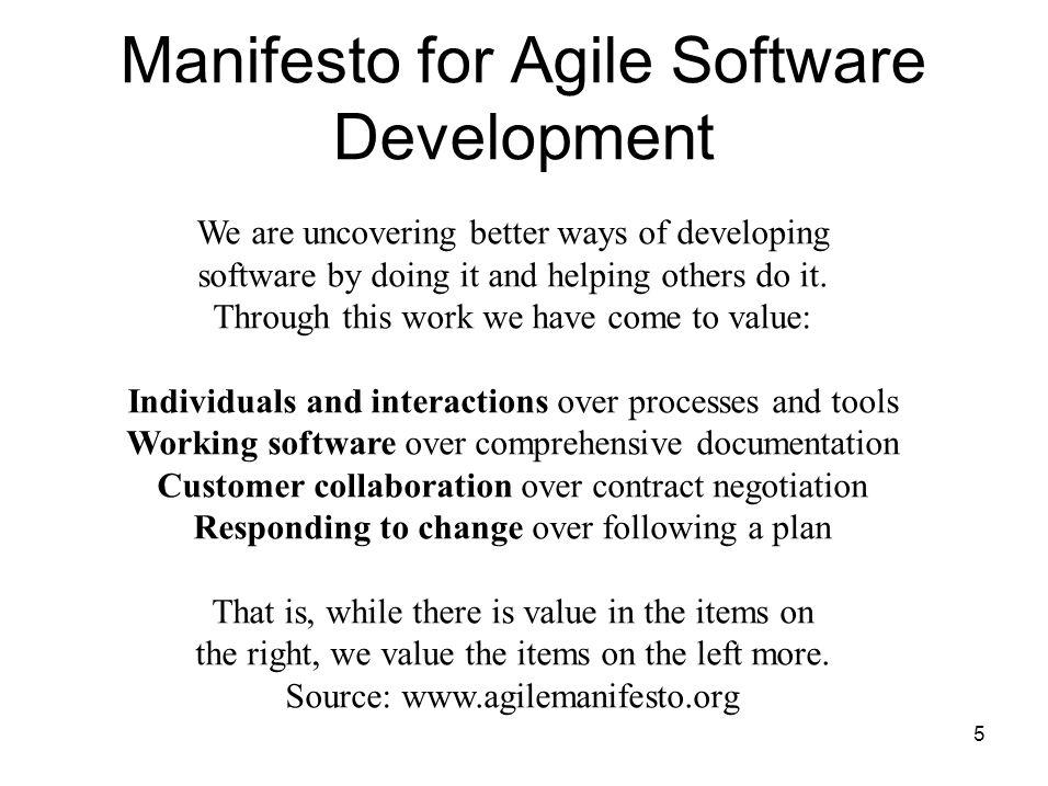 6 Agile Manifesto Individual dan interaksi Working software Kolaborasi dengan Customer Merespon perubahan Proses dan tool- tool Dokumentasi Negosiasi kontrak Mengikuti perencanaan VS