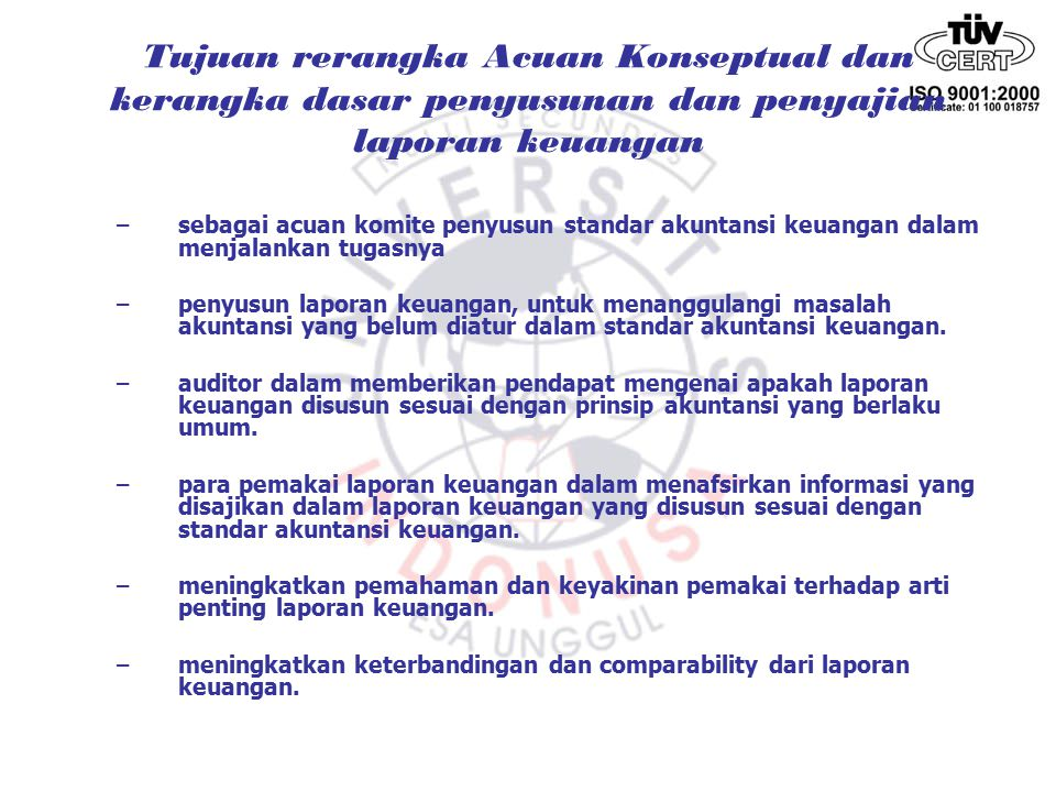 –menurut APB statement no 4 accounting entity going concern measurement of economic time periode measurement in terms of money accual exchange price approximation judgement general purpose financial information fundamentally related financial statement substance over form materiality Konsep Dasar