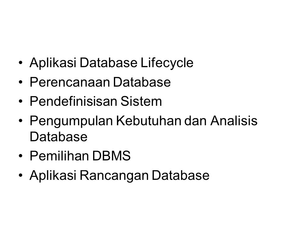 Fase Rancangan Database Rancangan Database Conceptual.