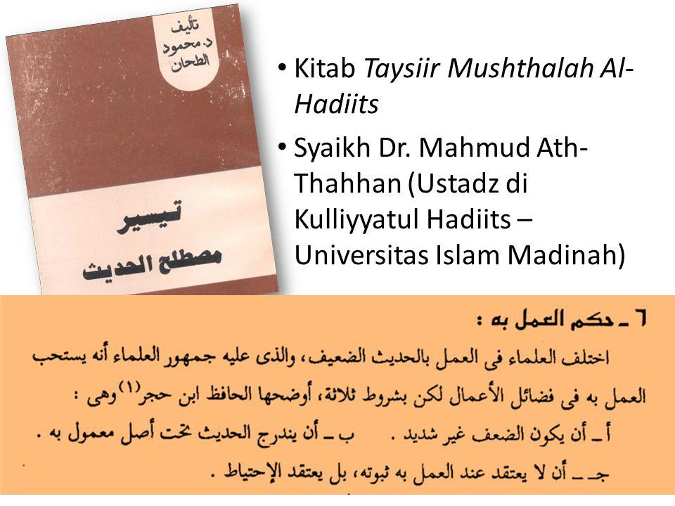 Kitab Taysiir Mushthalah Al- Hadiits Syaikh Dr.