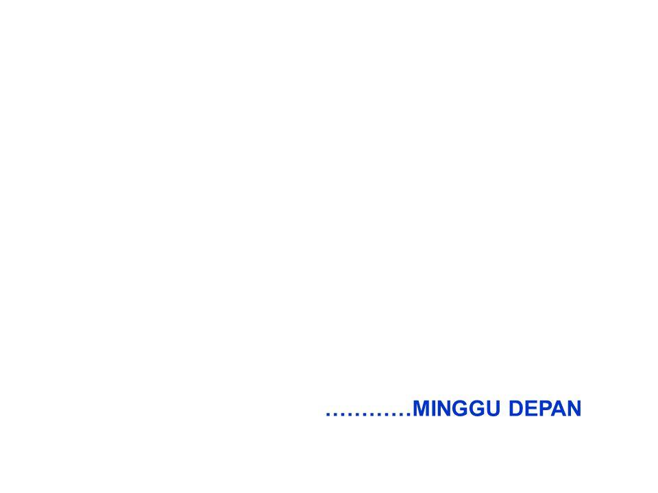 …………MINGGU DEPAN