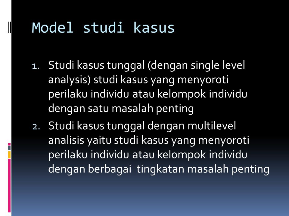 Model studi kasus 1.