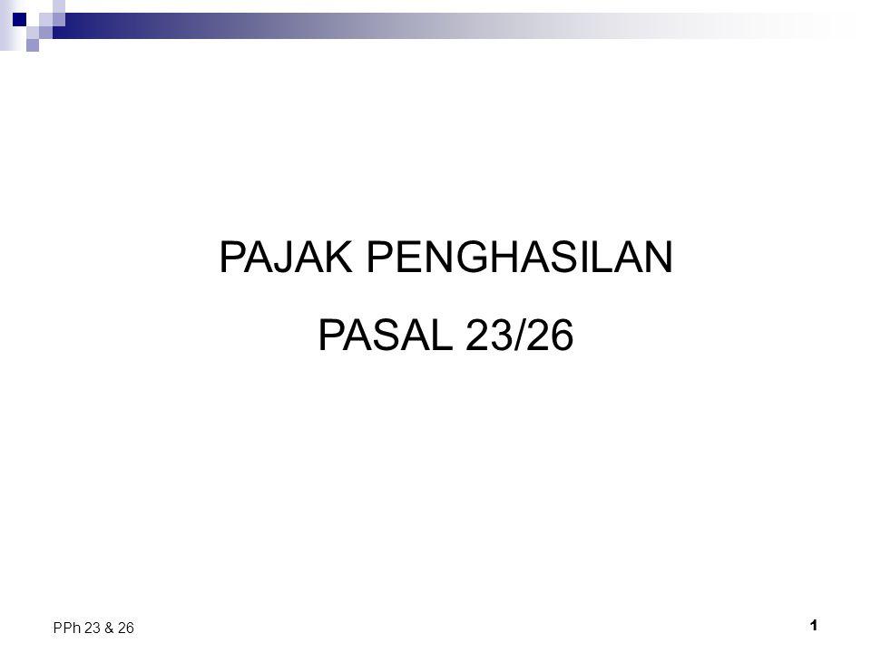 1 PPh 23 & 26 PAJAK PENGHASILAN PASAL 23/26