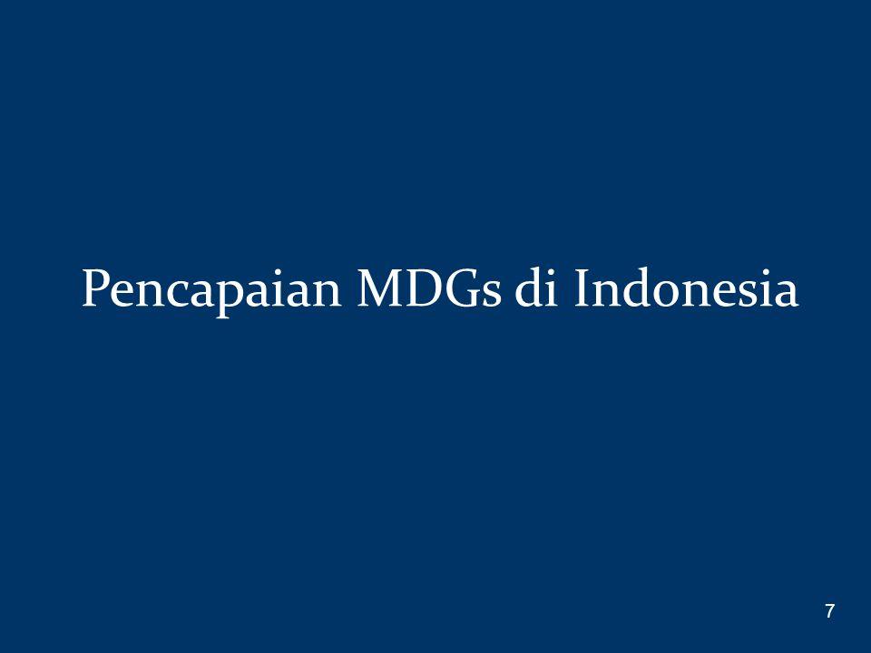 Pencapaian MDGs di Indonesia 7