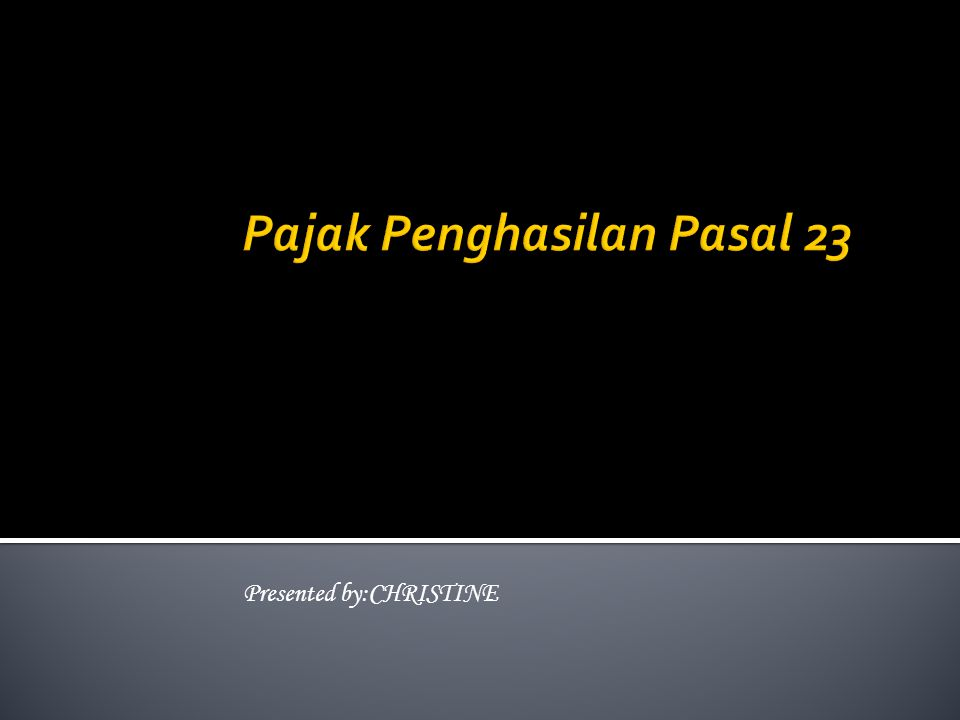  UU No. 36 tahun 2008  PMK No. 244/PMK.03/2008  Aturan pelaksanaan lainnya