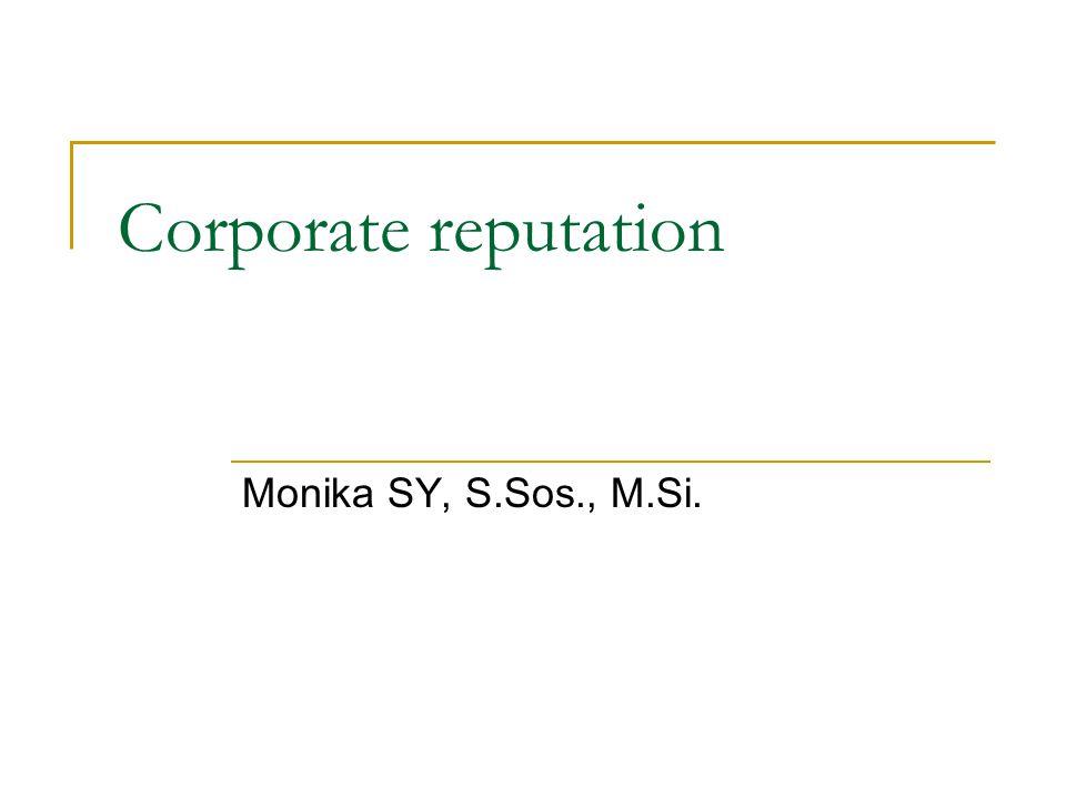 Corporate reputation Monika SY, S.Sos., M.Si.