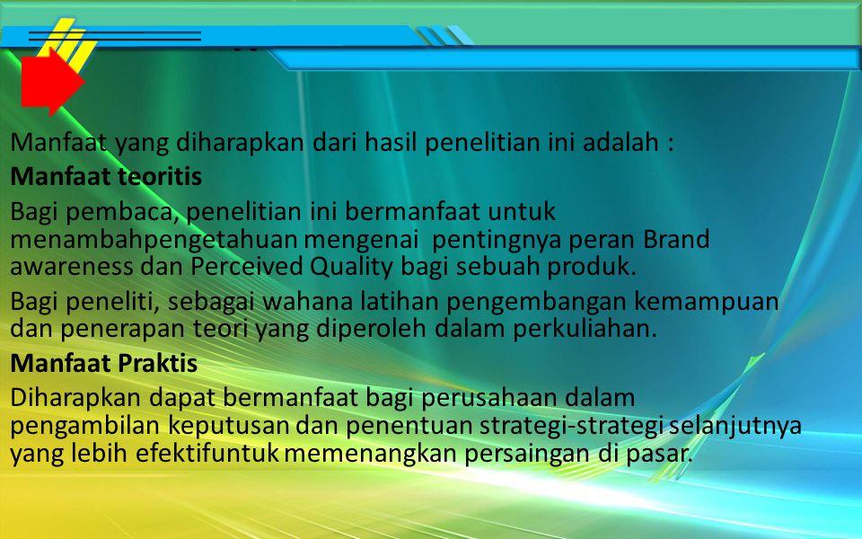 Tujuan yang hendak dicapai dalam penelitian ini adalah : Untuk mengetahui adakah perbandingan persepsi konsumen rokok A Mild dengan menggunakan pendekatan Brand awareness dan Perceived Quality bagi mahasiswa Universtas Muhammadiyah Malang.