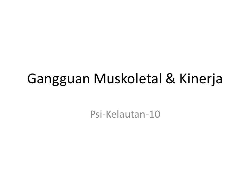 Gangguan Muskoletal & Kinerja Psi-Kelautan-10