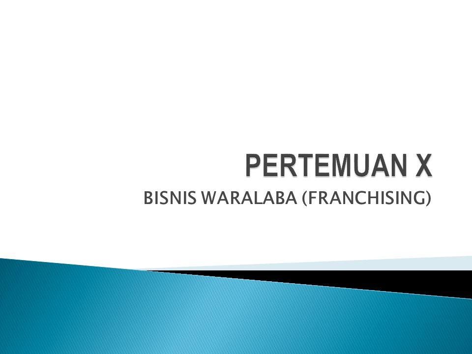 Strategi Memulai Bisnis : 1) Merintis sendiri (Starting) 2) Membeli perusahaan lain 3) Kerjasama (Waralaba)