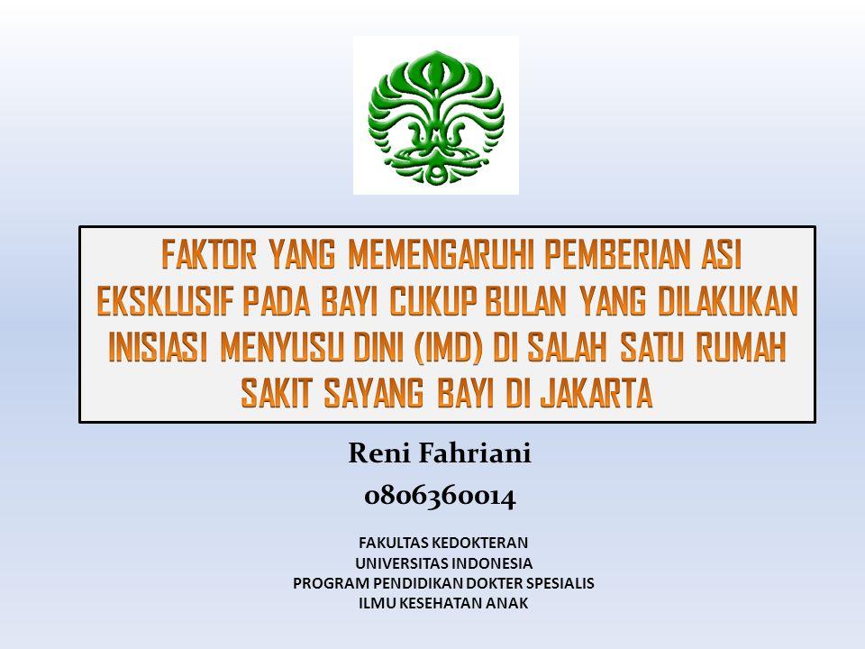 TESIS Reni Fahriani 0806360014 FAKULTAS KEDOKTERAN UNIVERSITAS INDONESIA PROGRAM PENDIDIKAN DOKTER SPESIALIS ILMU KESEHATAN ANAK