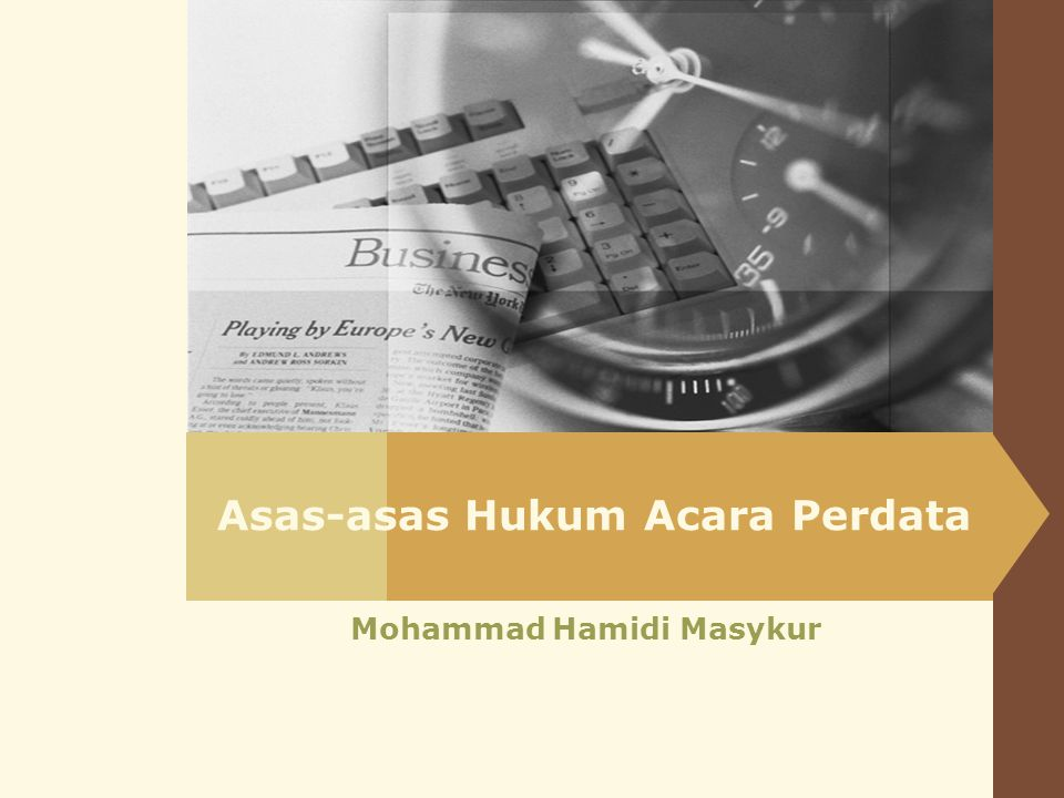 Asas-asas Hukum Acara Perdata Mohammad Hamidi Masykur