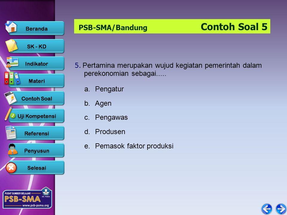 PSB-SMA/Bandung Contoh Soal 5 5.