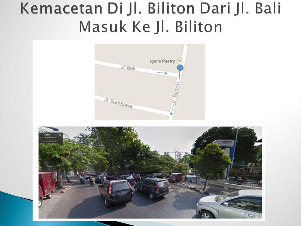  Adanya weaving dari Jl.Biliton dan Jl. Bali.