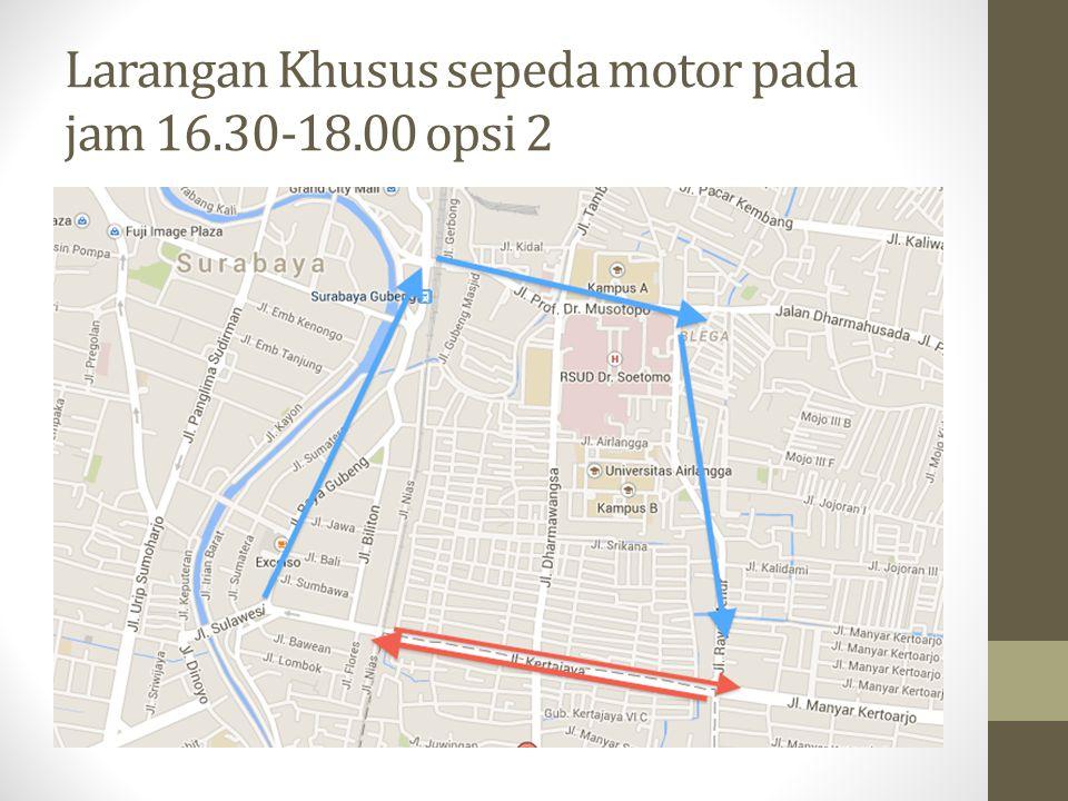 Larangan Khusus sepeda motor pada jam 16.30-18.00 opsi 2