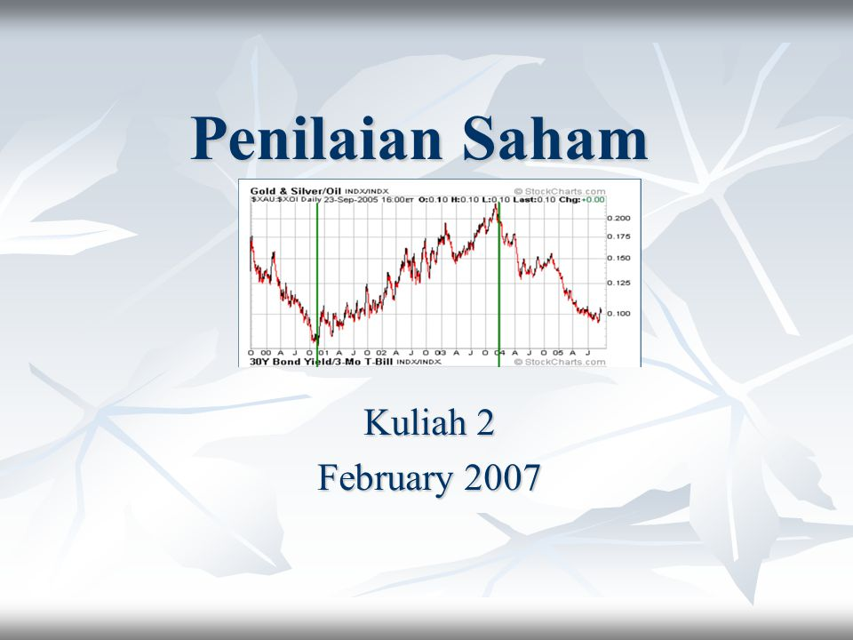 Penilaian Saham Kuliah 2 February 2007