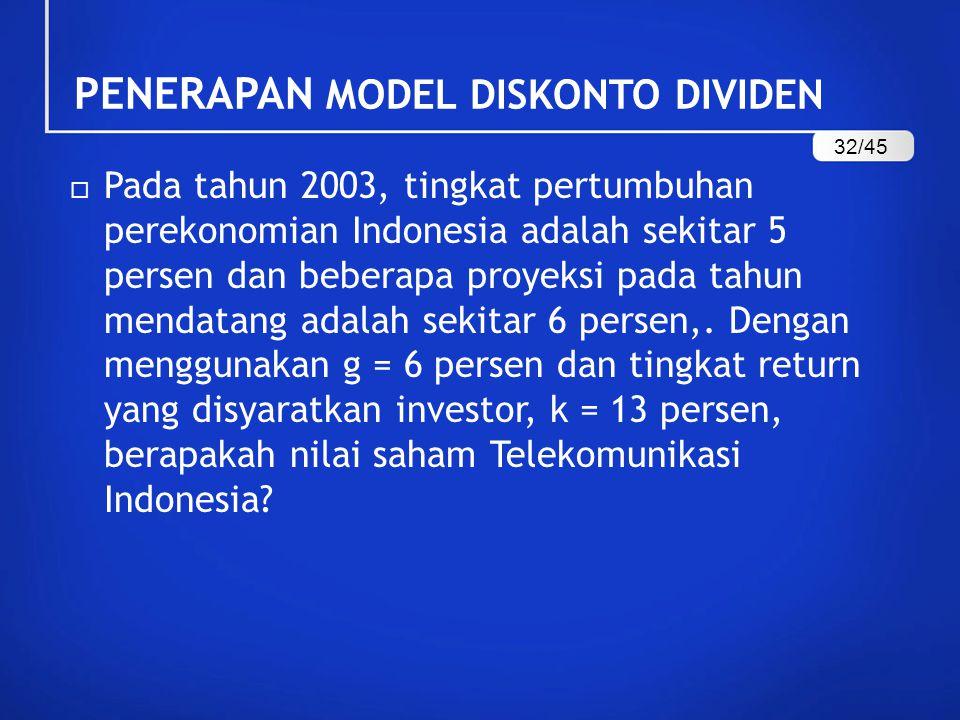  Pada tahun 2003, tingkat pertumbuhan perekonomian Indonesia adalah sekitar 5 persen dan beberapa proyeksi pada tahun mendatang adalah sekitar 6 persen,.