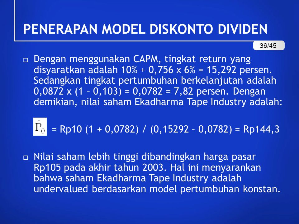  Dengan menggunakan CAPM, tingkat return yang disyaratkan adalah 10% + 0,756 x 6% = 15,292 persen.