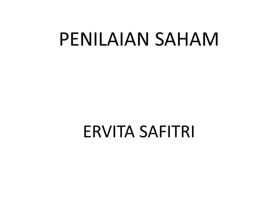 SAHAM Saham adalah surat bukti kepemilikan modal/dana pada suatu perusahaan Dalam pasar modal ada dua jenis saham yaitu; 1.