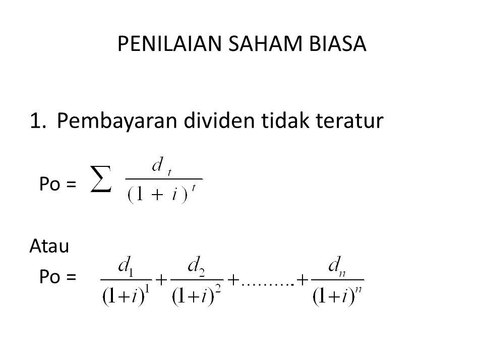 PENILAIAN SAHAM PREFEREN Nilai saham preferen = Nilai saham preferen = Dividen saham preferen = Tingkat pengembalian yang diharapkan
