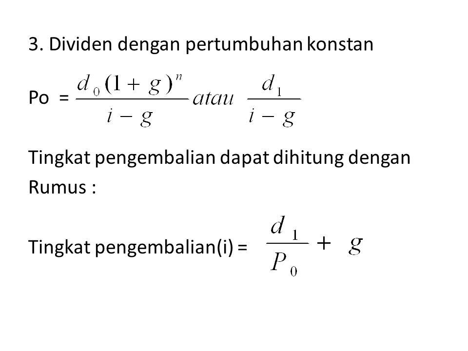 Tingkat Pengembalian saham preferen = Tingkat pengembalian = Divideb saham preferen = Nilai/harga saham preferen