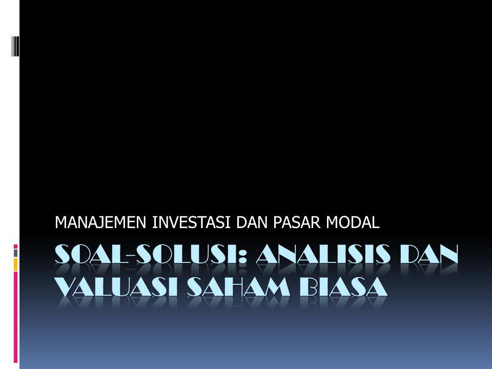 Valuasi Saham Biasa 2  Formula:  Zero Growth  Constant Growth  Supernormal Growth FE Unlam Banjarmasin Abdul Hadi, 2010