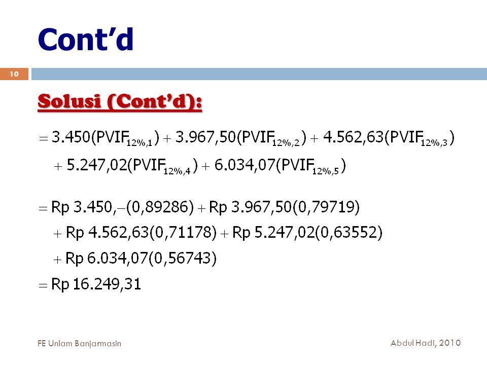 Cont'd 10 Solusi (Cont'd): FE Unlam Banjarmasin Abdul Hadi, 2010