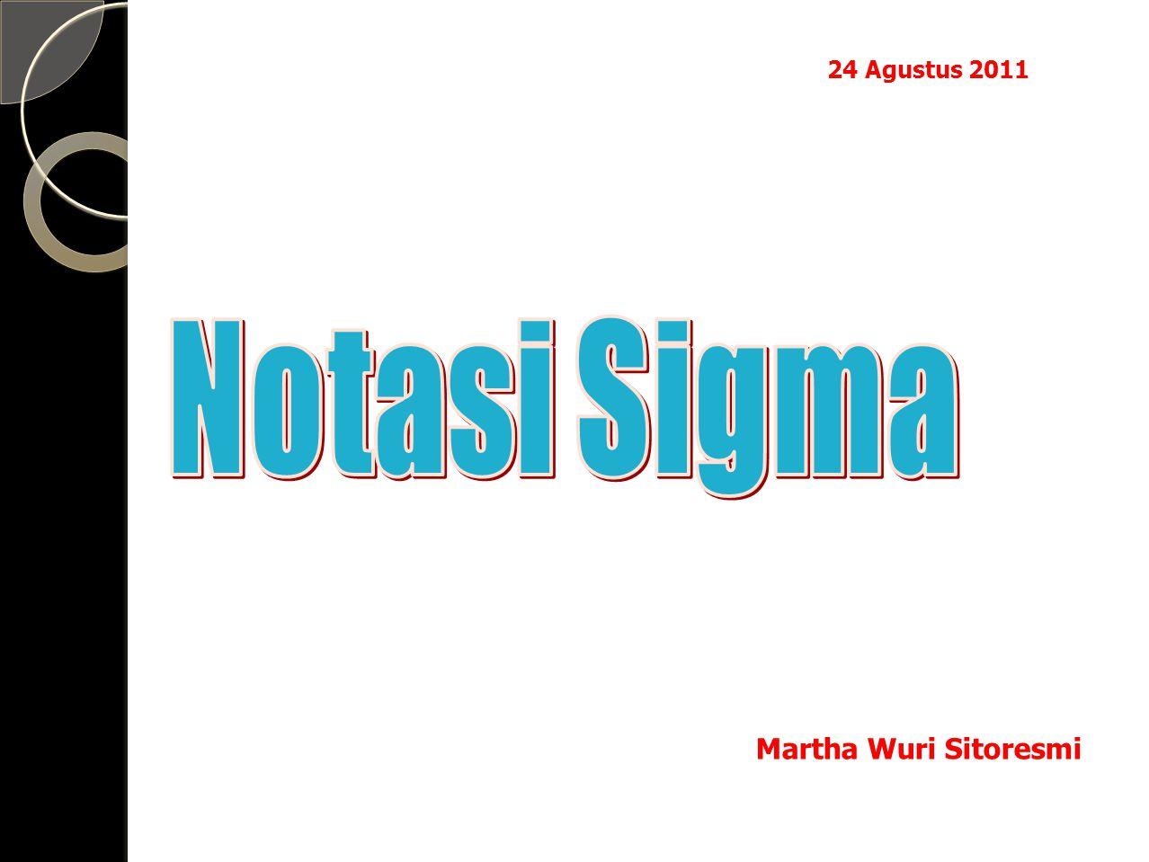 24 Agustus 2011 Martha Wuri Sitoresmi