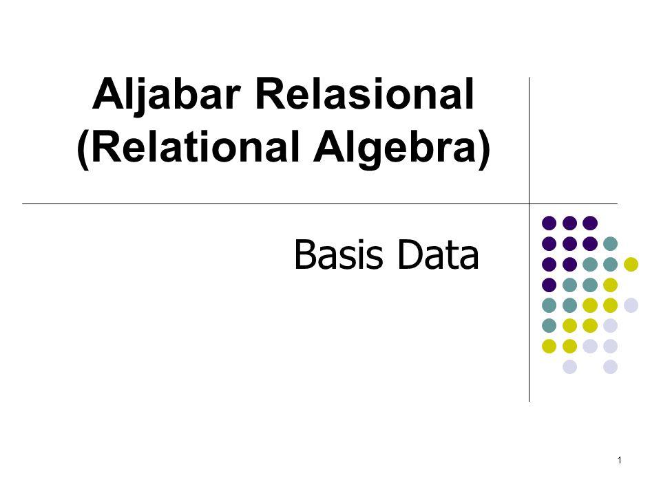 12 Operasi Set Difference (–) Notasi r – s, hasilnya tabel yang elemen barisnya terdapat pada r tetapi tidak terdapat di s.